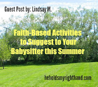 http://www.heholdsmyrighthand.com/2015/06/guest-post-faith-based-activities-to.html