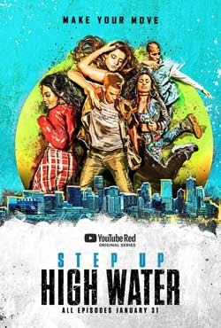 Step Up: High Water (2019) Season 1 Complete