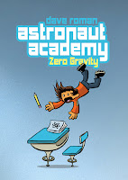 cover image of Astronaut Academy Zero Gravity by Dave Roman Published by First Second Books