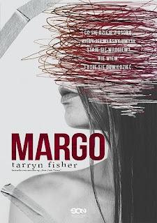 """""""Margo"""" Tarryn Fisher - recenzja"""