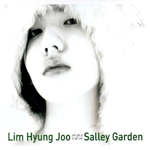 Lim Hyung Joo – Vol.1 Salley Garden (FLAC)