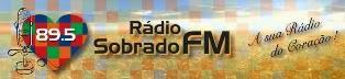 Rádio Sobrado FM de Santa Bárbara do Sul RS ao vivo
