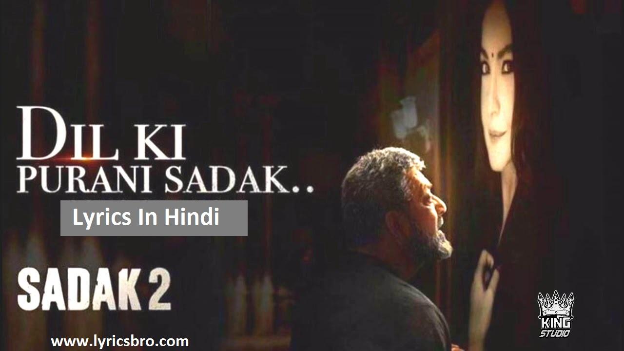 Dil-ki-purani-sadak-song-hindi-lyrics, Sadak-2, K.k., Bollywood-Song