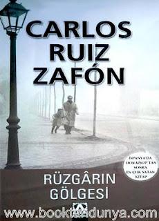 Carlos Ruiz Zafon - Rüzgarın Gölgesi