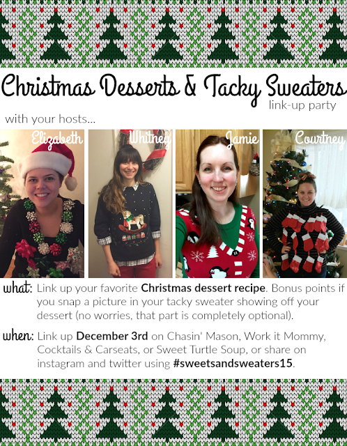 Christmas desserts and Tacky Sweaters