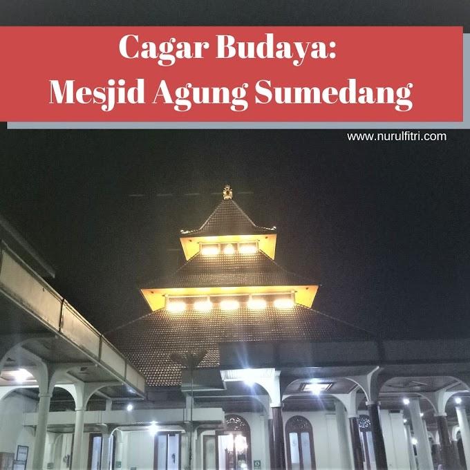 Cagar Budaya: Mesjid Agung Sumedang