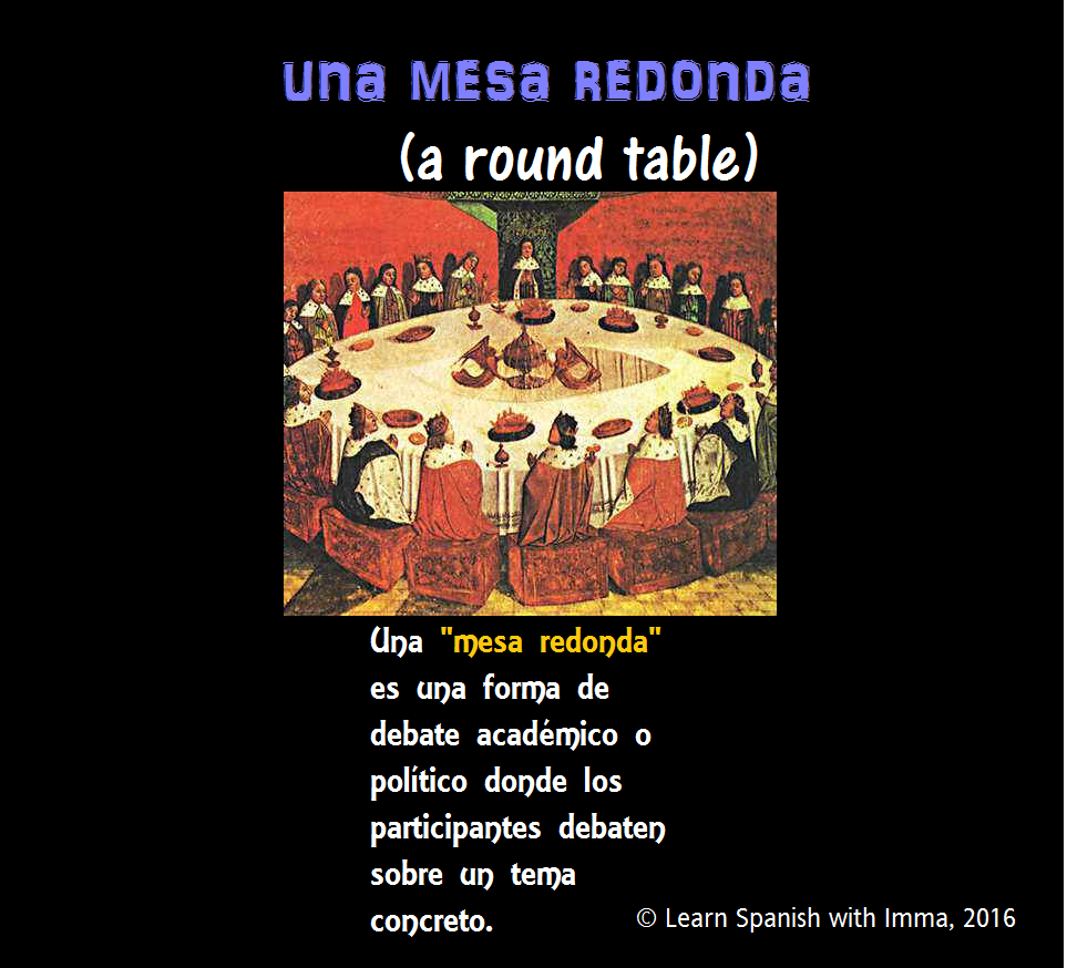 Round Table La Mesa.Learn Spanish With Imma 2016