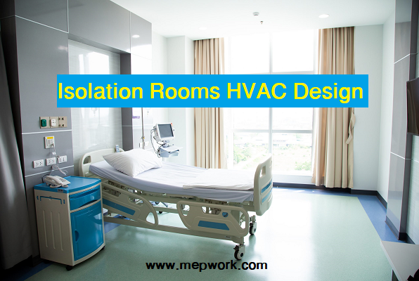 HVAC Design for Isolation Rooms In Hospitals (PDF)