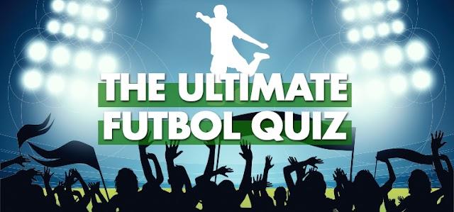 The Ultimate Futbol Quiz