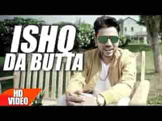 Ishq Da Butta Full Song