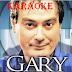 GARY - KARAOKE
