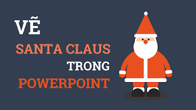 Draw Santa claus in Powerpoint