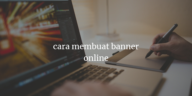 cara membuat banner online