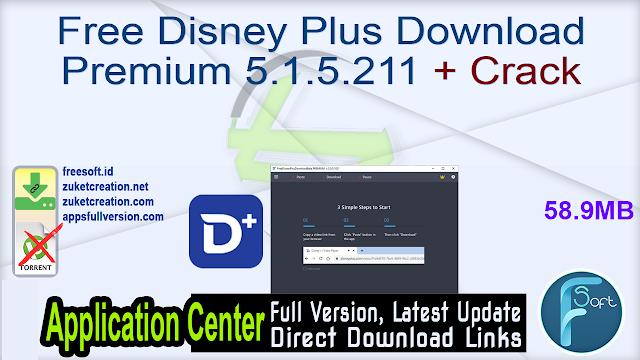 Free Disney Plus Download Premium 5.1.5.211 + Crack