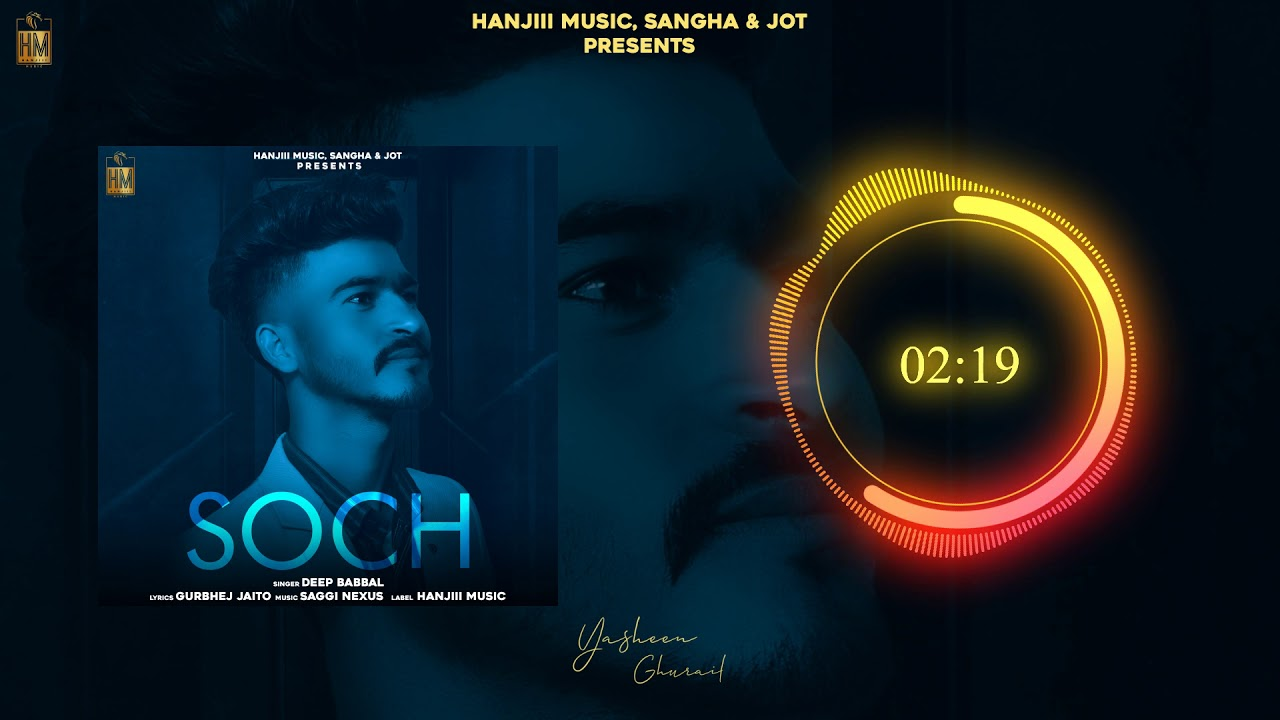SOCH LYRICS-DEEP BABBAL-LyricsOverA2z
