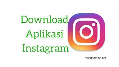 Download Aplikasi Instagram Untuk Android APK Versi Terbaru