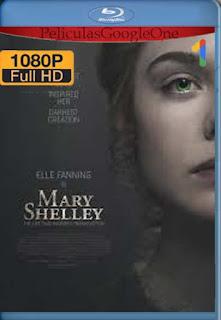 MARY SHELLEY[2017] [1080p BRrip] [Latino-Inglés] [GoogleDrive] chapelHD