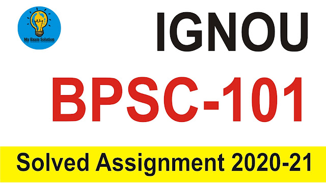 IGNOU BPSC-101; BPSC-101 Solved Assignment in Hindi 2020-21