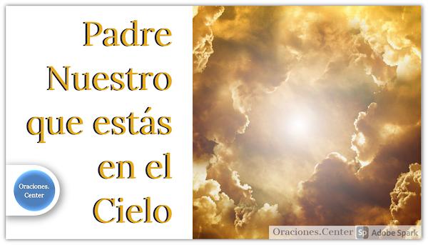 El Cielo de Dios - Una Oración y Comentarios sobre la Patria Celestial