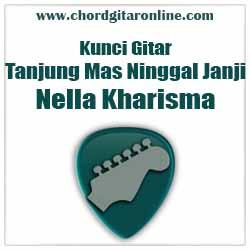 Chord Nella Kharisma Tanjung Mas Ninggal Janji