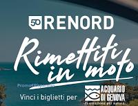 """Logo Concorso """" Rimettiti in moto con Renord """": vinci gratis biglietti Acquario di Genova"""