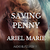 #audioblitz #giveaway - Saving Penny  by Author: Ariel Marie  @the_ArielMarie  @agarcia6510