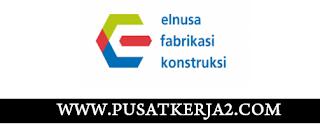 Lowongan Kerja SMA SMK D3 S1 PT Elnusa Fabrikasi Konstruksi Mei 2020