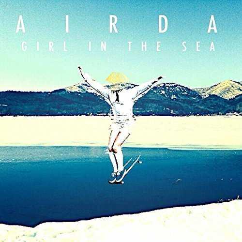 [Album] AIRDA – Girl In The Sea (2015.04.22/MP3/RAR)