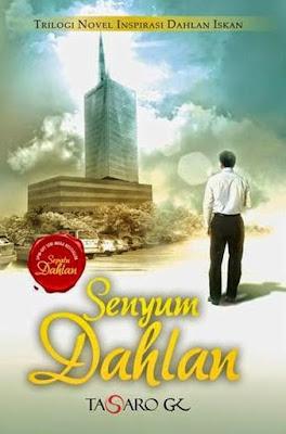Tasaro GK - Dahlan Iskan: Senyum Dahlan (Review Buku)