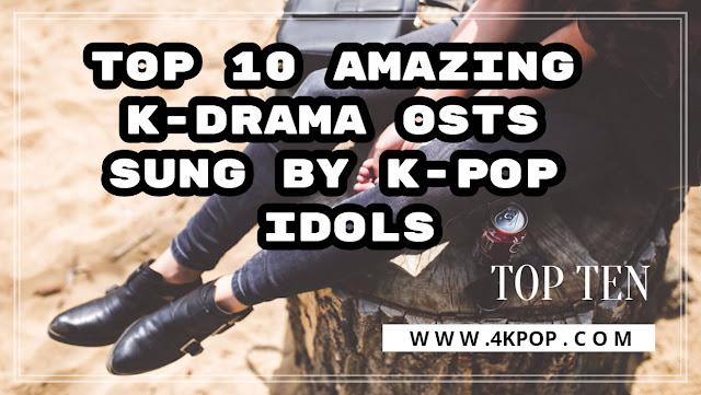k-drama; korean drama; best ost; ost; by; By K-Pop Idols; kpop idols;