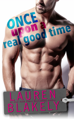 Image result for once upon a real good time lauren blakely