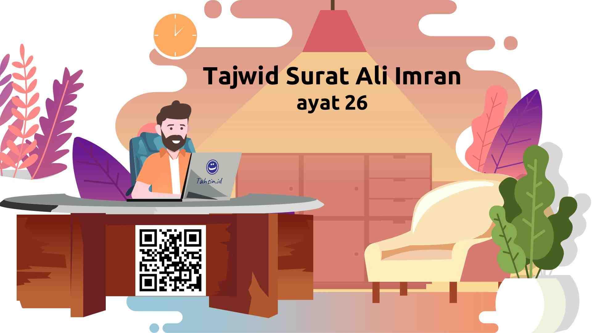Tajwid surat Ali Imran ayat 26