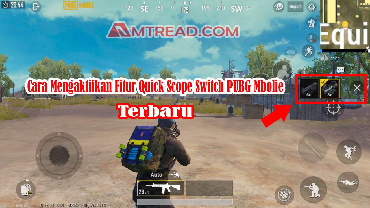 Mengaktifkan Fitur Quick Scope Switch PUBG Mobile