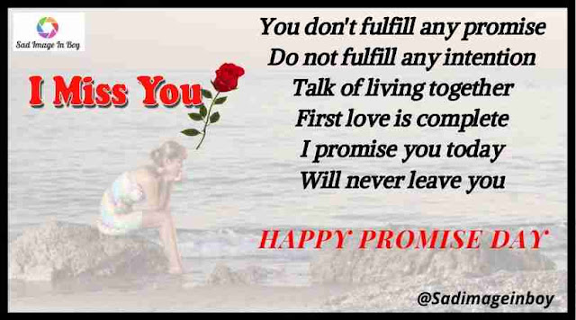 Promise Day images | promise day shayari, lovers romantic images, photos of promise day, alone happy quotes