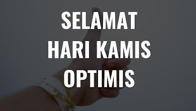 Pantun Hari Kamis Agar Kamu Tetap Optimis dan Semangat