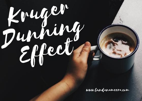 Sudah Tak Mampu Tak Merasa Pula (Kruger Dunning Effect), teori kruger dunning effect, cara terhindar kruger dunning effect, terlalu percaya diri