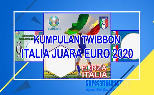 Twibbon Italia Juara Euro 2020 Banyak Pilihan Menarik