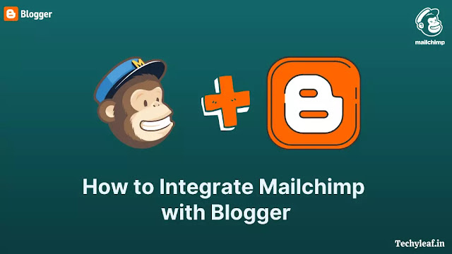 How to integrate MailChimp form with Blogger website