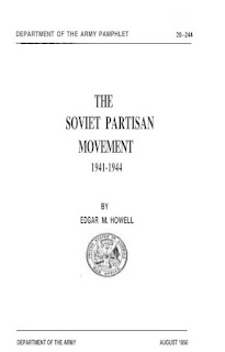 The Soviet Partisan Movement 1941-1944