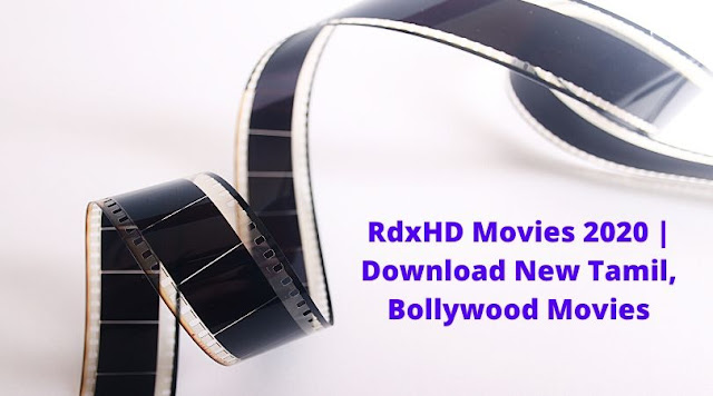 RdxHD Movies 2020 | Download New Tamil, Bollywood Movies
