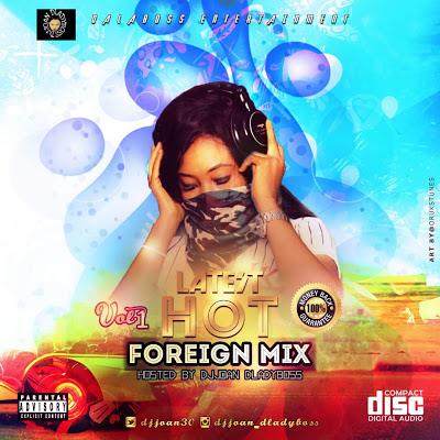 Download Mixtape::Foreign Mix by DJ Joan@Djjoan