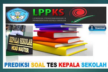Butir Soal-Soal Tes Seleksi Calon Kepala Sekolah Terbaru