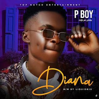 [Music] Pboy — Diana (Prod by Liquidmix)