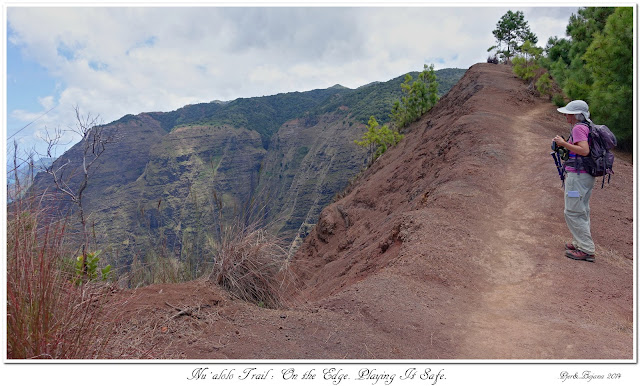 Nu'alolo Trail: On the Edge. Playing It safe.