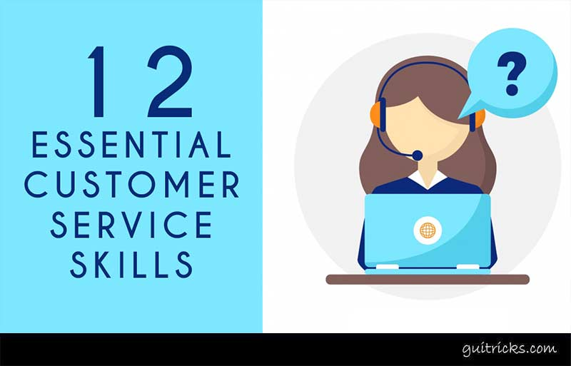 12 Essential Customer Service Skills