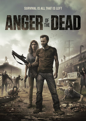 Theatrical poster for ANGER OF THE DEAD (2015)