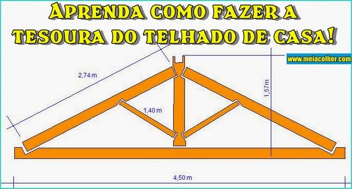 Preferência Aprenda como fazer a tesoura do telhado de casa! | Meia Colher HD26