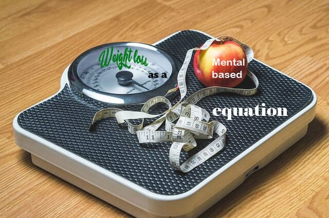 How to get weight loss through a mental based equation