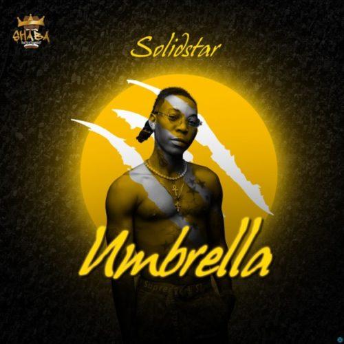 MP3 DOWNLOAD: Solidstar – Umbrella