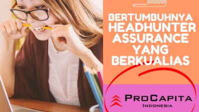 Growing Quality Headhunter Assurance